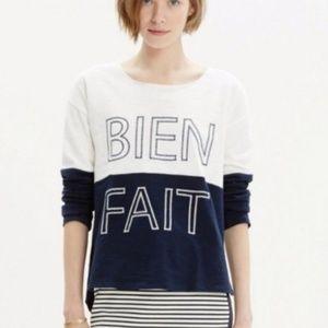 "Madewell   ""Bien Fait"" Sweatshirt Embroidered"